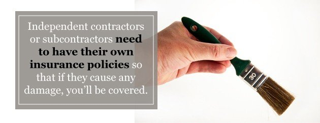 sub contractor painters must be insured under their own policy